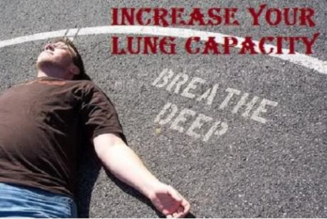 How to Increase Your Lung Capacity Fast Including Exercise