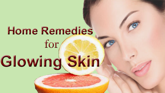 How to Get Glowing Skin Home Remedies