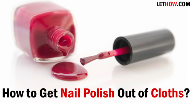 How To Get Black Nail Polish Out Of Fabric Houston Hospitality
