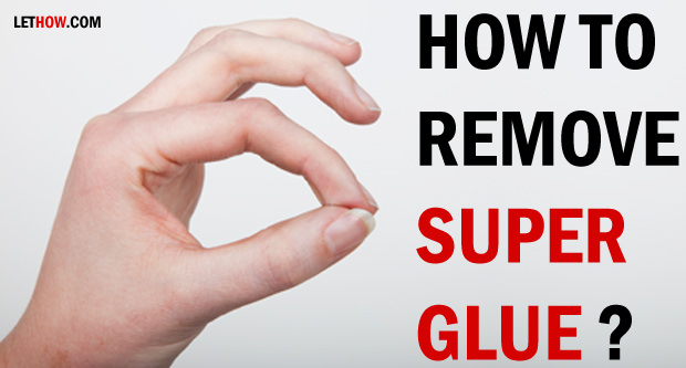 how to get rid of super glue stains