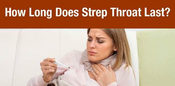 how long does strep throat last