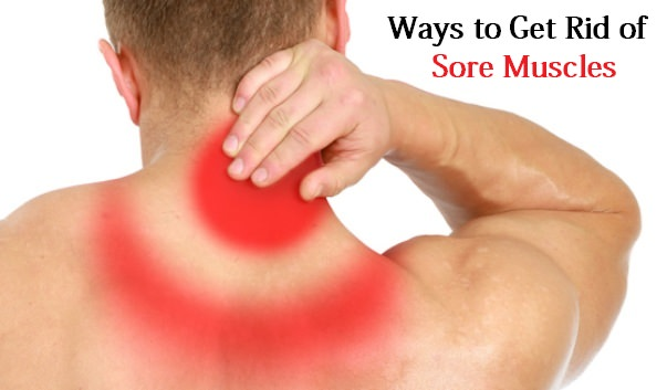 get rid of sore muscles