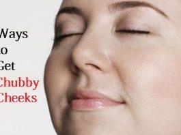 get chubby cheeks
